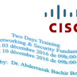 Journées de formation sur «Cisco Networking & Security Fundamentals»