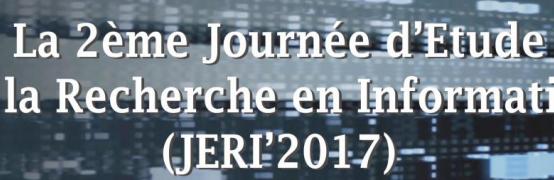 """Journée d'étude sur la recherche en informatique JERI'17 """""""