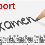 "Urgent:Report d'examen ""Logique Mathématique"" L2 Informatique"
